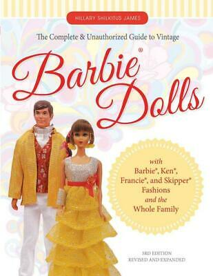 The Complete & Unauthorized Guide To Vintage Barbie Dolls New Book