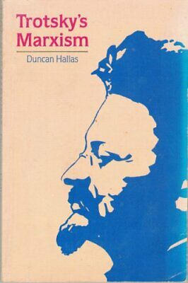 Trotsky's Marxism, Hallas, Duncan Paperback Book The Cheap Fast Free Post