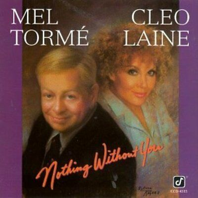 Torme, Mel / Cleo Laine - Nothing Without You CD