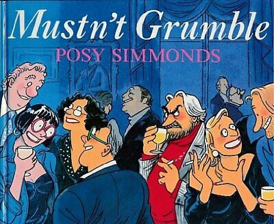 Mustn't Grumble by Simmonds, Posy Hardback Book The Cheap Fast Free Post