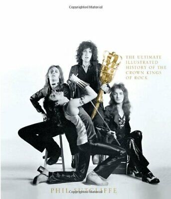 Queen: The Ultimate Illustrated History of the Crown..., Phil Sutcliffe Hardback