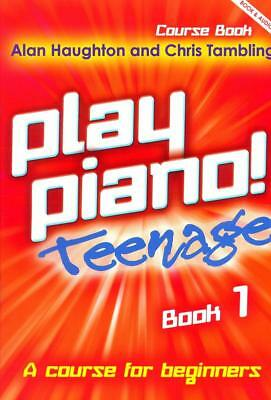 Play Piano ! Teenage Book  - Alan Haughton