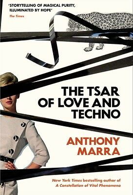 Tsar Of Love & Techno, Marra, Anthony, 9781781090275