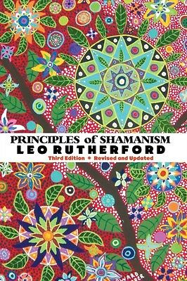 PRINCIPLES OF SHAMANISM (Paperback), LEO RUTHERFORD, 9781861714831