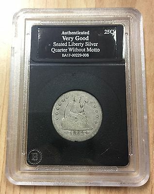 Authenticated 25C Seated Liberty Silver Coin Quarter with no Motto