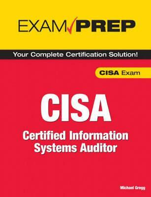 Exam Prep CISA: Certified Information Systems Auditor by Michael Gregg (English)