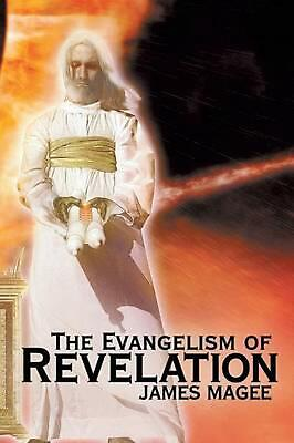 The Evangelism of Revelation by James Magee (English) Paperback Book Free Shippi