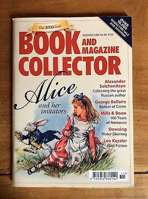 Book And Magazine Collector N°300 Nov 2008 Alice & Her Imitators / Mills & Boon