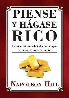 Piense y Hagase Rico = Think and Grow Rich by Napoleon Hill (Spanish) Paperback