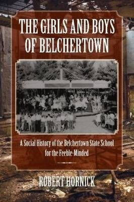The Girls and Boys of Belchertown by Robert Hornick Paperback Book (English)