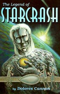 The Legend of Starcrash by Dolores Cannon (English) Paperback Book Free Shipping