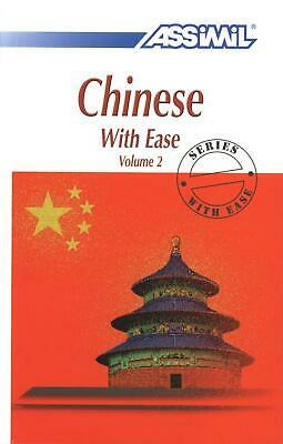 Chinese With Ease, Volume 2 -- Book by Assimil Nelis (Chinese) Paperback Book Fr