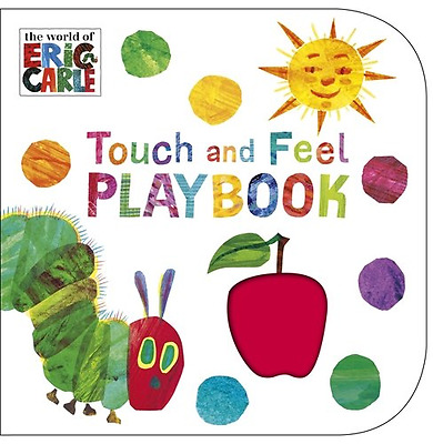 The Very Hungry Caterpillar: Touch and Feel Playbook: E - Board book NEW Carle,
