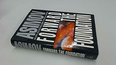 Forward the Foundation by Asimov, Isaac Hardback Book The Cheap Fast Free Post