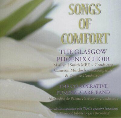 The Glasgow Phoenix Choir - Songs Of Comfort - The Glasgow Phoenix Choir CD 9SVG