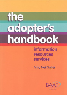 The Adopters Handbook - Paperback NEW Salter, Amy Nei 2013-10-07