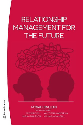 RELATIONSHIP MANAGEMENT FOR - Paperback NEW M, ZINELDIN 2012-06-21