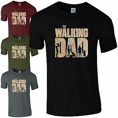 The Walking Dad T-Shirt - Funny Dead Fan Fathers Day Dads Present Mens Gift Top
