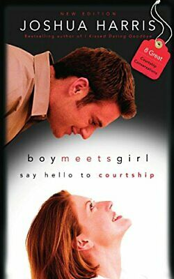 Boy Meets Girl: Say Hello to Courtship: 8 Great Cour by Joshua Harris 1590521676