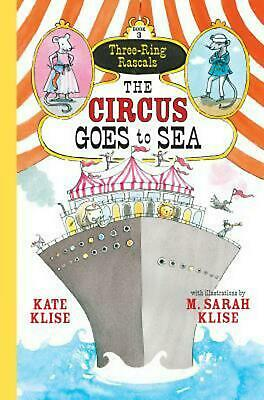The Circus Goes to Sea by Kate Klise (English) Paperback Book Free Shipping!