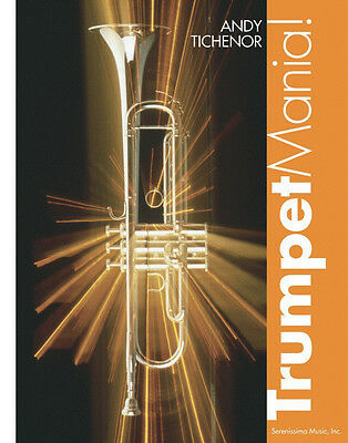 Trumpet Mania! by Andy Tichenor