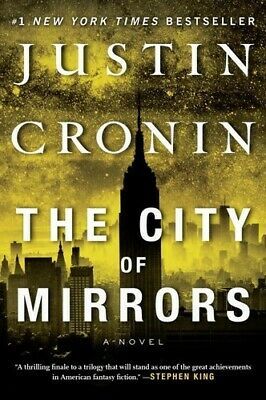 The City of Mirrors A Novel (The Passage Trilogy) [New Book] Paperback, Series