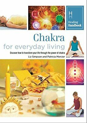 Healing Handbooks: Chakra for Everyday Living by Bounty Book The Cheap Fast Free