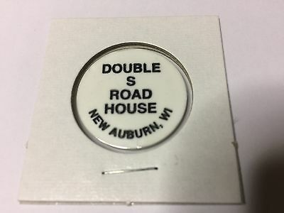 Double S Road House NEW AUBURN, WISCONSIN Bar Tavern Token White