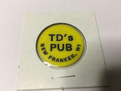 TD's Pub NEW FRANKEN, WISCONSIN GF Tap Beer Bar Tavern Token Yellow