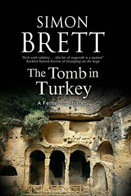 The Tomb in Turkey (A Fethering Mystery) by Brett, Simon Book The Cheap Fast