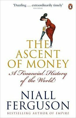 The Ascent of Money: A Financial History of the World, Ferguson, Niall Paperback