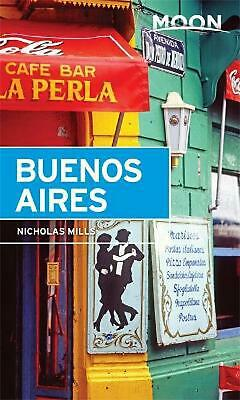 Moon Buenos Aires by Nicholas Mills (English) Paperback Book Free Shipping!