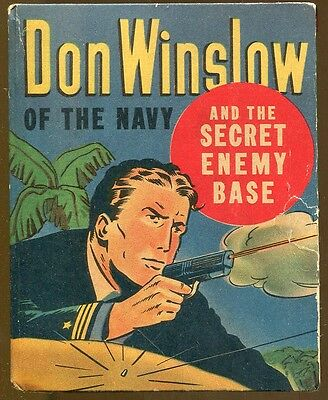 Don Winslow of the Navy and The Secret Enemy Base-Better Little Book-1943