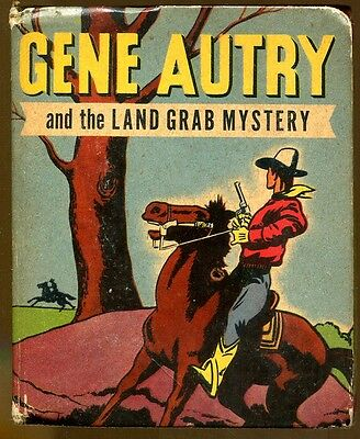 Gene Autry & The Land Grab Mystery-Vintage Better Little Book-1948