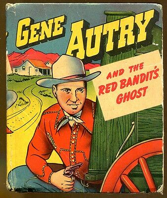 Gene Autry & the Red Bandit's Ghost-Vintage Better Little Book-1949