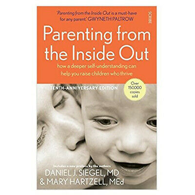 Parenting from the Inside Out Book Daniel J. Siegel Paperback Brand New