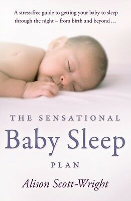 The Sensational Baby Sleep Plan (Paperback), Scott-Wright, Alison, 9780593062814