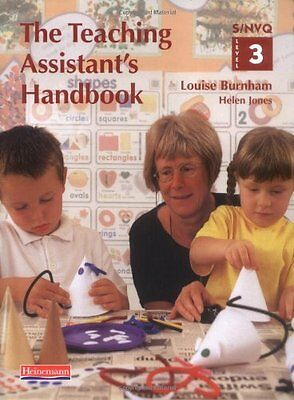 The Teaching Assistant's Handbook: S/NVQ Level 3 [..., Burnham, Louise Paperback