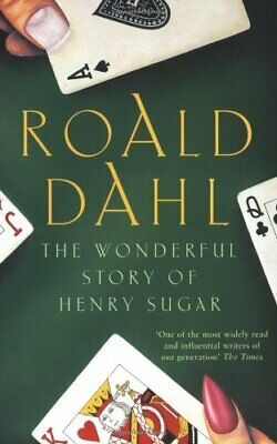 The Wonderful Story of Henry Sugar and Six More by Dahl, Roald Paperback Book