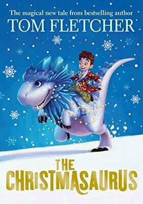 The Christmasaurus, Fletcher, Tom Book The Cheap Fast Free Post