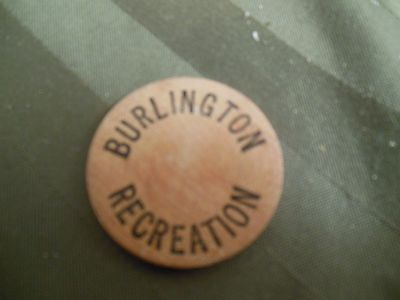 Vintage Wooden Nickel Burlington Recreation