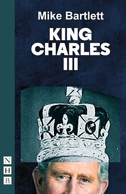 King Charles III: West End edition (NHB Modern Plays) (Paperback). 9781848424418