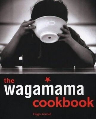 The Wagamama Cookbook (Cookery), Arnold, Hugo Paperback Book The Cheap Fast Free