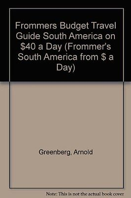 South America on 40 Dollars a Day 1995-96 (Fromme..., McDonald, George Paperback