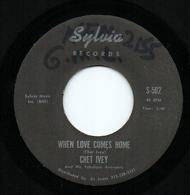 CHET IVEY 'When Love Comes Home/Don't Ever Change' US Sylvia Funk/Soul/Breaks 45