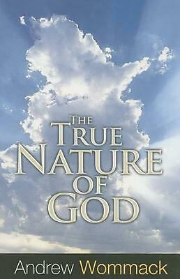 The True Nature of God by Andrew Wommack (English) Paperback Book