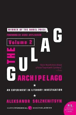 The Gulag Archipelago, Volume 2: An Experiment in Literary Investigation, 1918-1