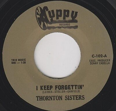 "THORNTON SISTERS I Keep Forgettin' CUPPY 7"" 45  Re.US 1965 Thumpin Mod R&B HEAR"