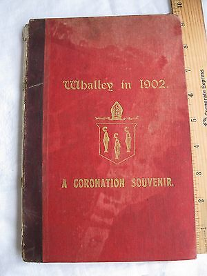 WHALLEY IN 1902 (A CORONATION SOUVENIR) KING EDWARD VII (England History)