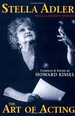 Stella Adler: The Art of Acting (Applause Acting Series - Hardcover NEW Brando,